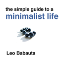 Simple Guide to a Minimalist Life
